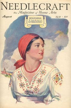 Needlecraft Magazine of 1931, USA explores the #Romanian craft and tradition   #Romania #RomanianBlouse #LaBlouseRoumaine