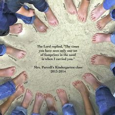 "Gala art project/classroom art project/auction project….Tiny Kindergarten toes surround an excerpt from ""Footprints in the Sand.""  It was a challenge to keep those tiny toes still, but the art project turned out great….just dump a 50 lb. bag of sand on a sheet and wrangle the kids!"