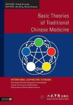 Basic Theories of Traditional Chinese Medicine (International Acupuncture Textbooks) eBook: Hongcai Wang, Bing Zhu: Amazon.co.uk: Kindle Store