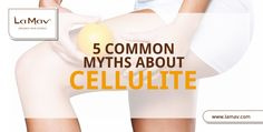 """Fact or """"fiction""""? """"Let's bust some myths related to celluli"""