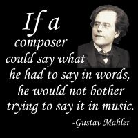 GearGems.com » Notable Quotables: Mahler on Composing