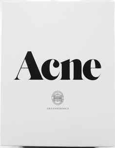 I love how Acne Studios has simplistic branding but always add something else (The addition of the old almost government looking icon). I never think of the design as outdated. if that makes sense :) Acne Studios, Typography Letters, Graphic Design Typography, Fashion Typography, Logo Atelier, Corporate Design, Logo Branding, Branding Design, Luxury Branding
