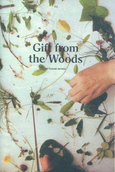 ( gift from the woods by yukari miyagi. apartamento )