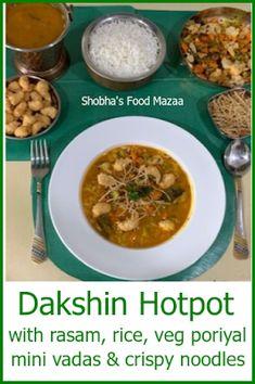 Shobha's Food Mazaa: DAKSHIN HOTPOT / RASAM HOTPOT Soup Recipes, Vegetarian Recipes, Crispy Noodles, Rasam Recipe, Legumes Recipe, Friend Recipe, Small Tomatoes, South Indian Food, Mixed Vegetables