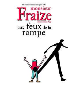 Monsieur Fraize (les Feux De La Rampe) - Les Feux de la Rampe