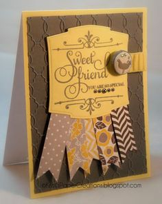 Kristi's Paper Creations: Sweet Friend...You Are So Special