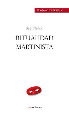 CUADERNO MARTINISTA V de Sagi Nahor.Cuaderno práctico de martinismo que incluye los rituales martinistas.
