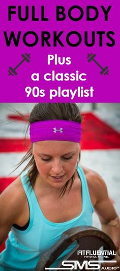 5 Full Body Workouts and a 90s Playlist (Giveaway) More Playlists Fitfluenti, 90S Playlists, Full Body Workouts, Home Workouts, Playlists Giveaways, Workouts Lol, Workouts No, Workout Playlists, 90 S Playlists 5 Full body workouts and a 90s playlist #fitfluential 5 Full Body Workouts and a 90s Playlist (Giveaway) - FitFluential