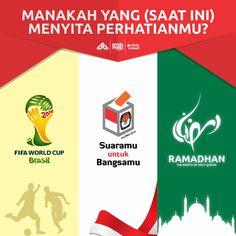 Ramadhan 1435 H, saat Piala Dunia, Pilpres, dan Ramadhan berada di ruang waktu yang sama...
