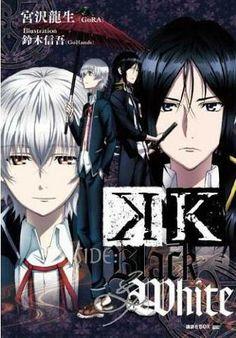 K Project ~~ Kuro and Shiro