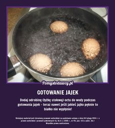 By białko nie wypływało. Polish Recipes, Kitchen Hacks, Good Advice, Home Remedies, Cooking Tips, Fun Facts, Life Hacks, Oatmeal, Food And Drink