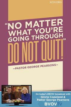 No mater what you are going through...DO NOT QUIT! http://www.kcm.org/watch/tv-broadcast/why-developing-your-spirit-must-be-a-priority