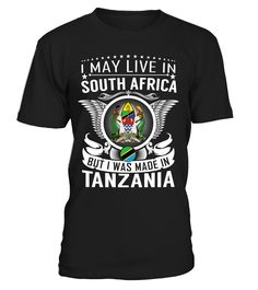I May Live in South Africa But I Was Made in Tanzania #Tanzania