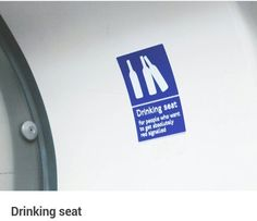 Stickers on the Central Line. Funny fake signs found on the London Underground: Drinking Seat