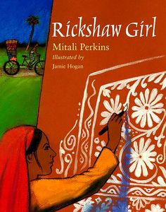 Rickshaw Girl is a particularly outstanding children's literature book. I was impressed by how Perkins was able to explore such difficult themes in a narrative aimed at and meant for young children. This story explores such issues as poverty and feminism in the South Asian/ Bangladeshi context.