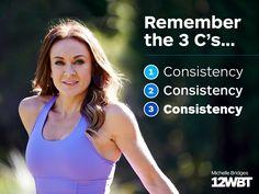 Consistency- Michelle Bridges!