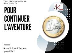 Cagnotte : 1€ pour continuer l'aventure... - Leetchi.com Message Positif, Le Web, Adventure