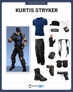Get in uniform dressed as Kurtis Stryker, the New York City Policeman from the video games series Mortal Kombat.
