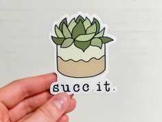 SUCC IT STICKER These stickers are perfect for your laptop, water bottle, or wherever you may want to stick it! This sticker is printed from my Succ it design. All lettering is hand lettered. Cute Sticker, Cute Laptop Stickers, Cool Stickers, Funny Stickers, Sticker Shop, Printable Stickers, Sticker Ideas, Sticker Designs, Cactus Stickers