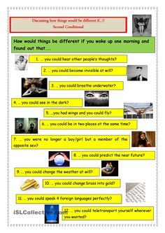 Here is a worksheet with 12 conditional questions to make students practise the SECOND CONDITIONAL and discuss about what they would/wouldn´t do in those situations. Spelling Activities, Teaching Activities, Language Activities, English Grammar, Teaching English, Letter To Students, Breathing Underwater, Teaching Jobs, Reading Skills