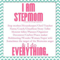 I AM a Stepmom Quotes | Via Damaris Sanchez