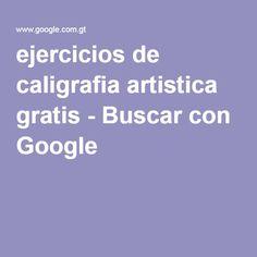 ejercicios de caligrafia artistica gratis - Buscar con Google