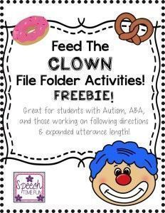 Speech Time Fun: How I am Working on Expanding Utterances Using My Feed the Clown File Folder Activities