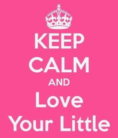 keep calm and love my little<3 #sorority