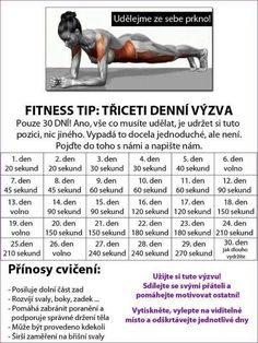 30 denní výzvy - Life by Tess♥ - Hryprodivky. Yoga Fitness, Fitness Tips, Health Fitness, Training Programs, Workout Programs, Dance Program, Sports Activities, 30 Day Challenge, Excercise