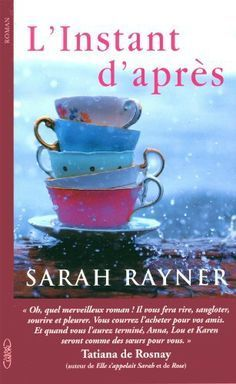 Buy L'instant d'après by Francoise Hayward, Sarah Rayner and Read this Book on Kobo's Free Apps. Discover Kobo's Vast Collection of Ebooks and Audiobooks Today - Over 4 Million Titles! Feel Good Books, Books To Read, Elle S'appelait Sarah, Life Changing Books, My Cup Of Tea, Lus, For Facebook, Free Apps, Tea Cups