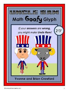Uncle Sam Math Goofy Glyph is an activity where students can hone their abilities in mathematics while putting together a fun art project that you ...