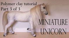 Polymer Clay Horse / Unicorn Tutorial Pt. 3 - (Finishing / Fur)