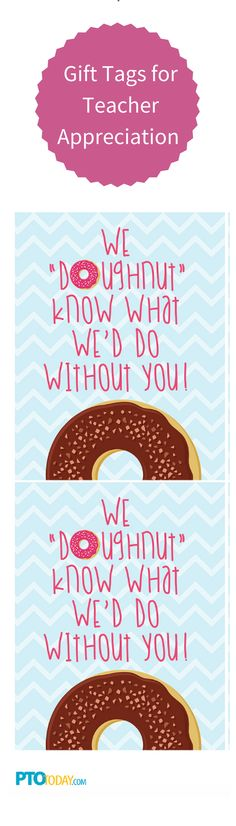 Gift tags add a special touch to Teacher Appreciation gifts!  Get our free donut gift tag printables!