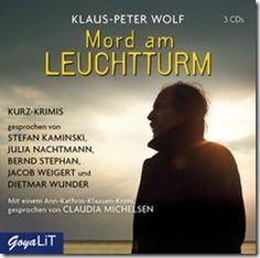 Klaus-Peter Wolf - Mord am Leuchtturm - Kurzkrimis als Hörbuch