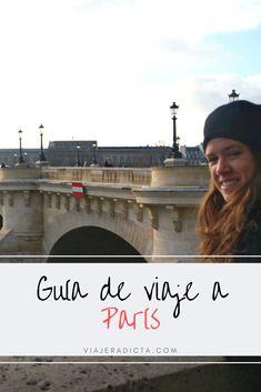 Te vas de viaje a Paris? Revisa esta con guia con todos los datos que necesitas saber antes de comenzar tu viaje. #viaje #paris #Francia