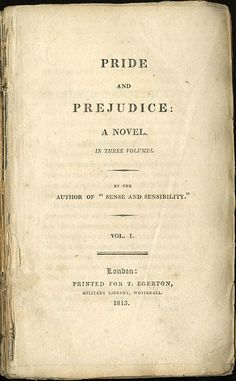 "Pride and Prejudice title page. Blog post on ""How to Write an Intriguing First Chapter,"" 1st in my series on rereading Pride and Prejudice.  http://sarahemsley.com/2013/01/29/how-to-write-an-intriguing-first-chapter/"