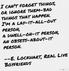 Ruby's self-definition. From Real Live Boyfriends by E. Lockhart. #quotes #quotations #personality