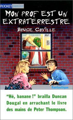 Mon prof est un extraterrestre de Bruce Coville