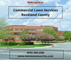 Full service and best commercial lawn services Rockland County by Helmke Industries. We are also specialize in maintaining office parks, corporate campus, industrial parks etc. Contact us today! (845) 398-2300