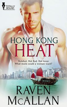 multitaskingmomma : Book Tour, Excerpt & #Giveaway: Hong Kong Heat by Raven McAllan