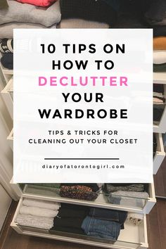 Wardrobe decluttering tips to help you build that minimal capsule wardrobe (or just make more room for new clothes in your closet). Toronto Girls, Toronto Travel, Decluttering, Capsule Wardrobe, New Outfits, Lifestyle Blog, Minimal, Cards Against Humanity, Tips