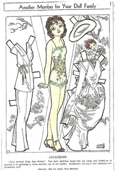 JACQUELINE Paper Doll by Laura Brock Jacqueline is a member of the paper doll family created by Laura R. Brock. Series ran in newspapers from before July of 1933 to at least May of 1934. Laura Brock then began her Movie Star paper doll series.