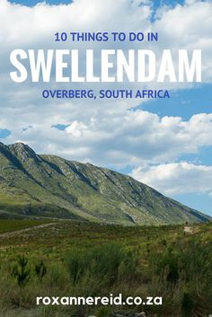 10 things to do in Swellendam in the Overberg, South Africa All About Africa, Stuff To Do, Things To Do, Cape Town South Africa, Slow Travel, Africa Travel, Where To Go, Places To Travel, Adventure