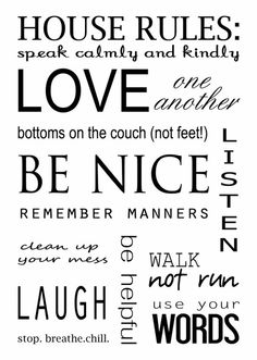 HOuse Rules by kimberly