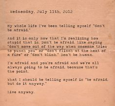 """Words to live by for all """"Anxiety Girls"""" (and boys). Author unknown."""