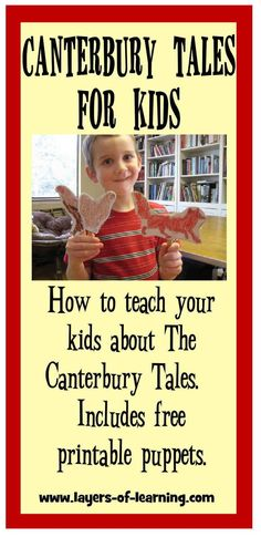 The Canterbury Tales for Kids.  Includes printable puppets to go with the Chanticleer and the Fox tale.