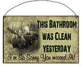 MOOSE If You SPRINKLE When You Tinkle Please Be Neat and Wipe the Seat SIGN Plaque Lodge Rustic North Wood Cabin Decor. $5.95, via Etsy.