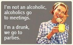 Drunks go to parties.