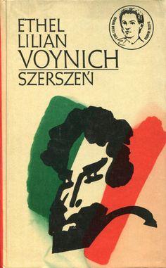 """""""Szerszeń"""" (The Gadfly) Ethel Lilian Voynich Translated by Maria Kreczowska Cover by Janusz Wysocki Book series Klasyka Młodych Published by Wydawnictwo Iskry 1975"""