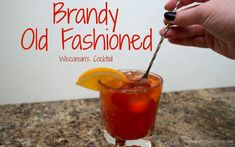 Wisconsin's version of the Old Fashioned cocktail, the brandy old fashioned! It can be sweet or sour but it's a simple recipe either way. Wisconsin Old Fashioned Recipe, Brandy Old Fashioned, Old Fashioned Drink, Old Fashioned Love, Old Fashioned Recipes, Old Fashioned Cocktail, Old Fashioned Christmas, Brandy Old Fashion Recipe, Old Fashion Drink Recipe
